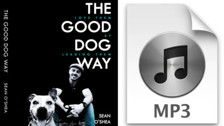 The Good Dog Way - Audio Book