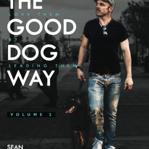 The Good Dog Way Volume 2